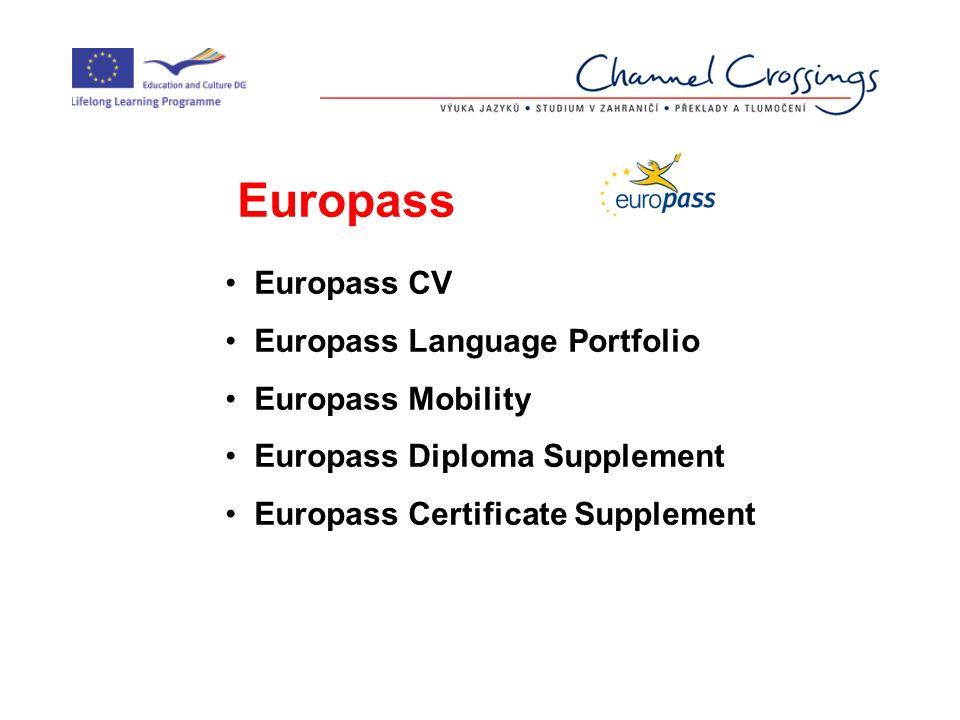 Europass Europass CV Europass Language Portfolio Europass Mobility Europass Diploma Supplement Europass Certificate Supplement