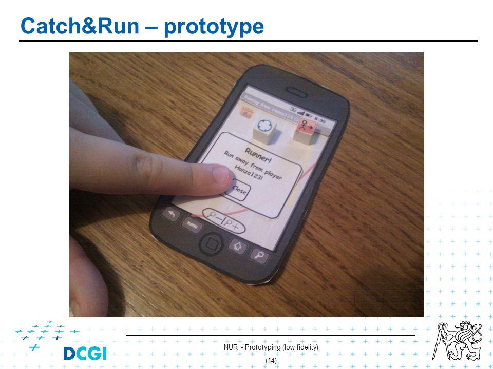 NUR - Prototyping (low fidelity) (13) Catch&Run – prototype