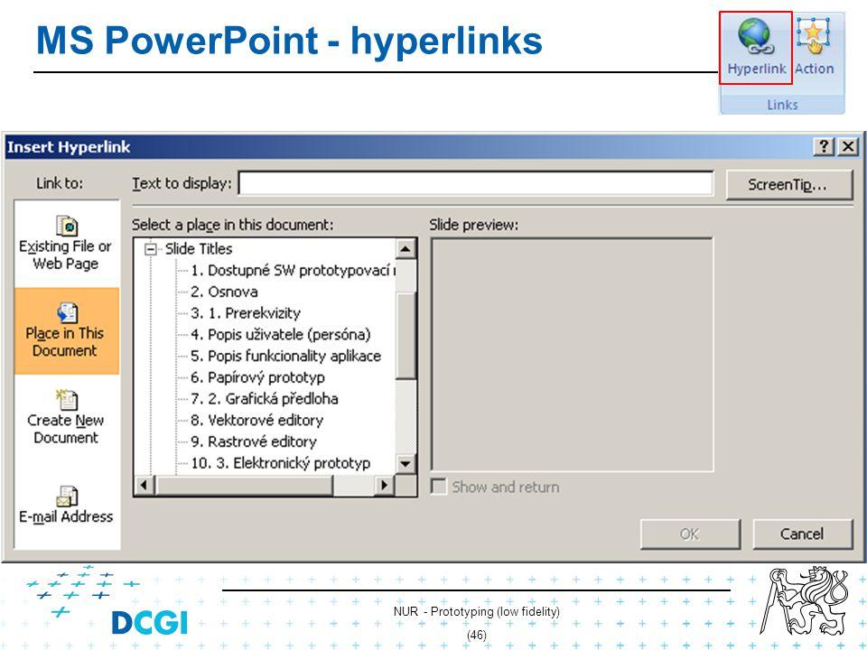 NUR - Prototyping (low fidelity) (45) MS PowerPoint – vector graphics Shapes Styles Groups Z-axis Lorem Ipsum je demonstrativní výplňový text používaný v tiskařském a knihařském průmyslu.