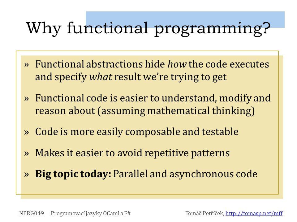 Programvací jazyky F# a OCaml Chapter 1. Expression as a basic building block