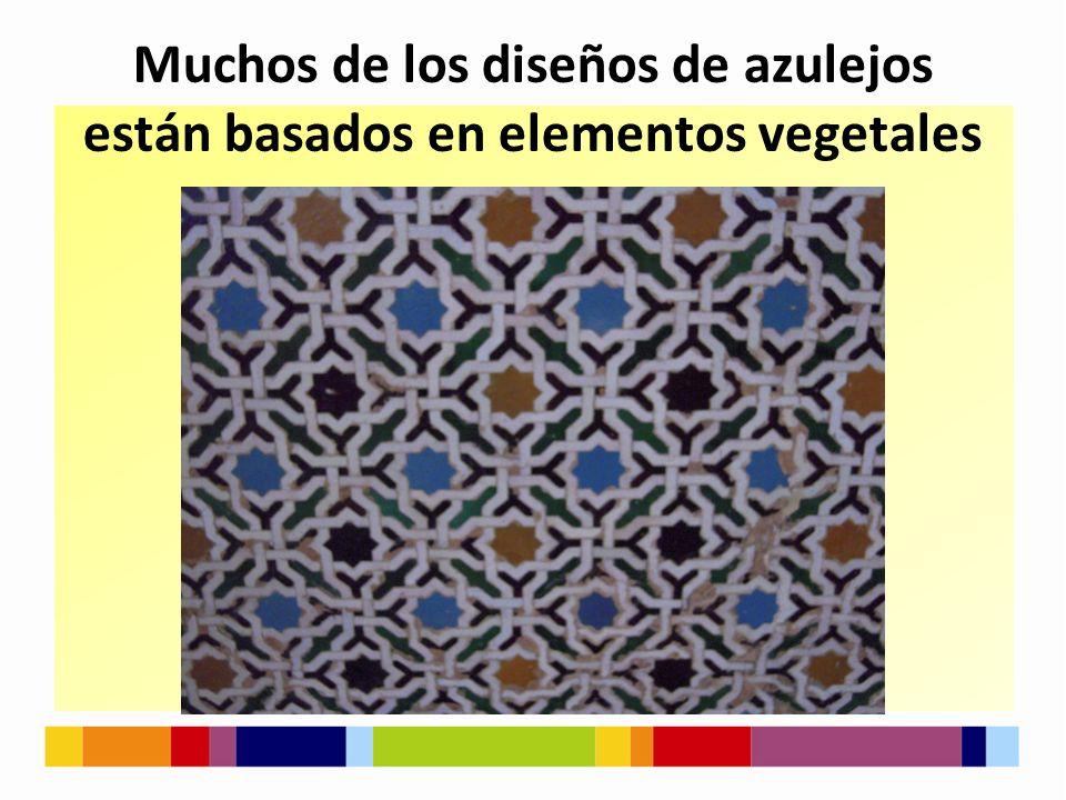 Muchos de los diseños de azulejos están basados en elementos vegetales