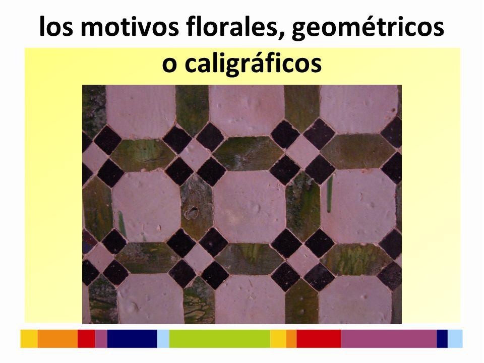 los motivos florales, geométricos o caligráficos
