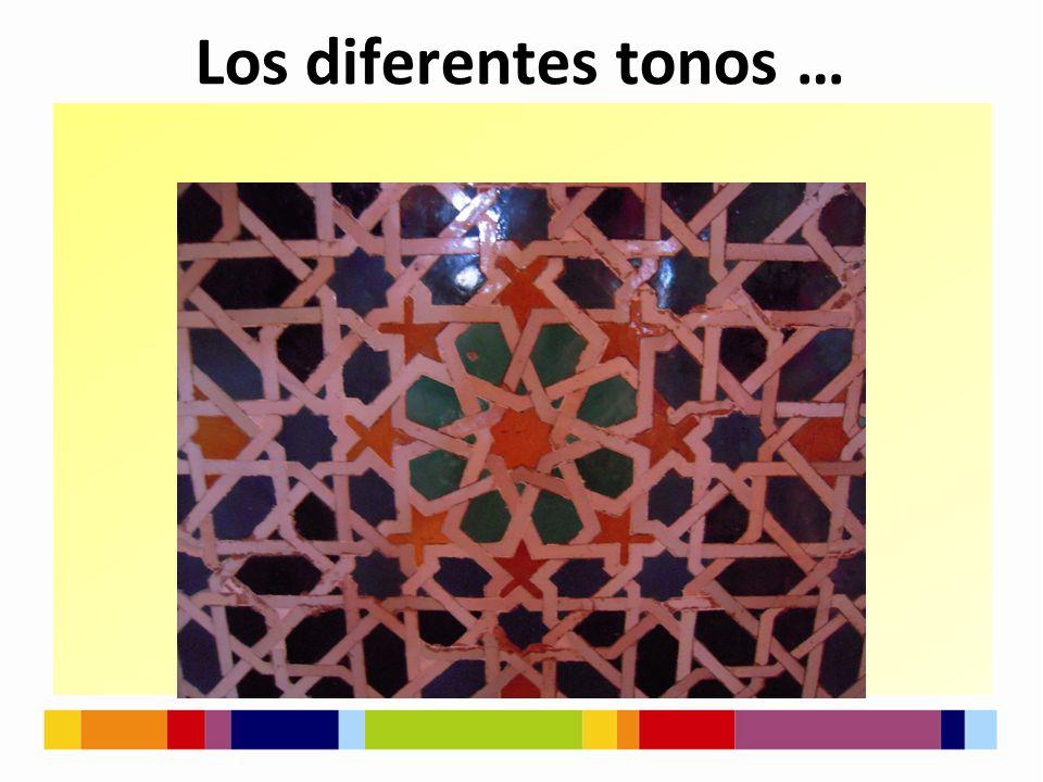 Los diferentes tonos …