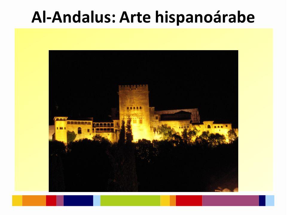 Al-Andalus: Arte hispanoárabe