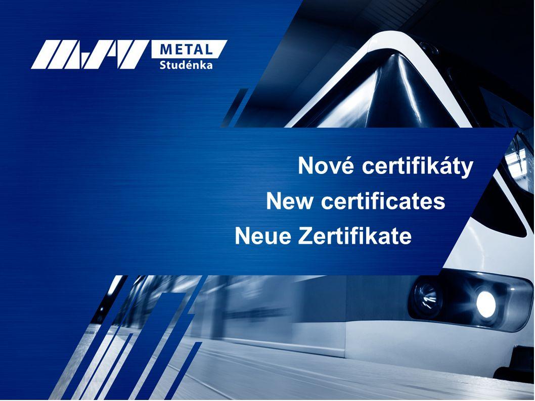 Nové certifikáty New certificates Neue Zertifikate