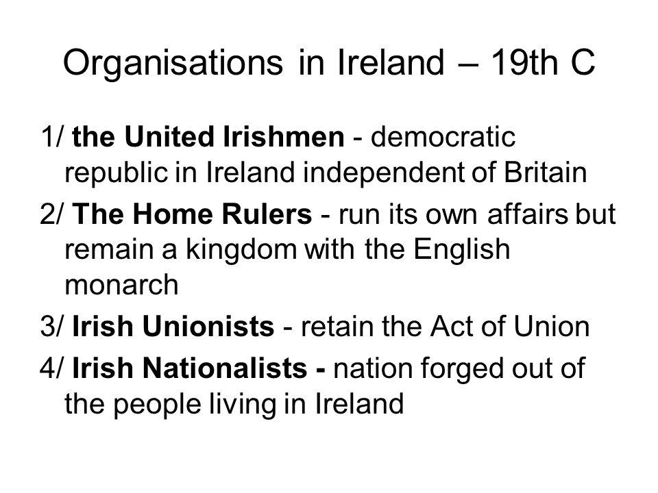 5/ Irish Republicans - create a self- governing republic in Ireland