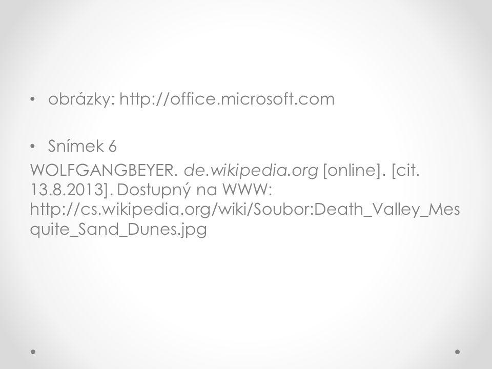 obrázky: http://office.microsoft.com Snímek 6 WOLFGANGBEYER.