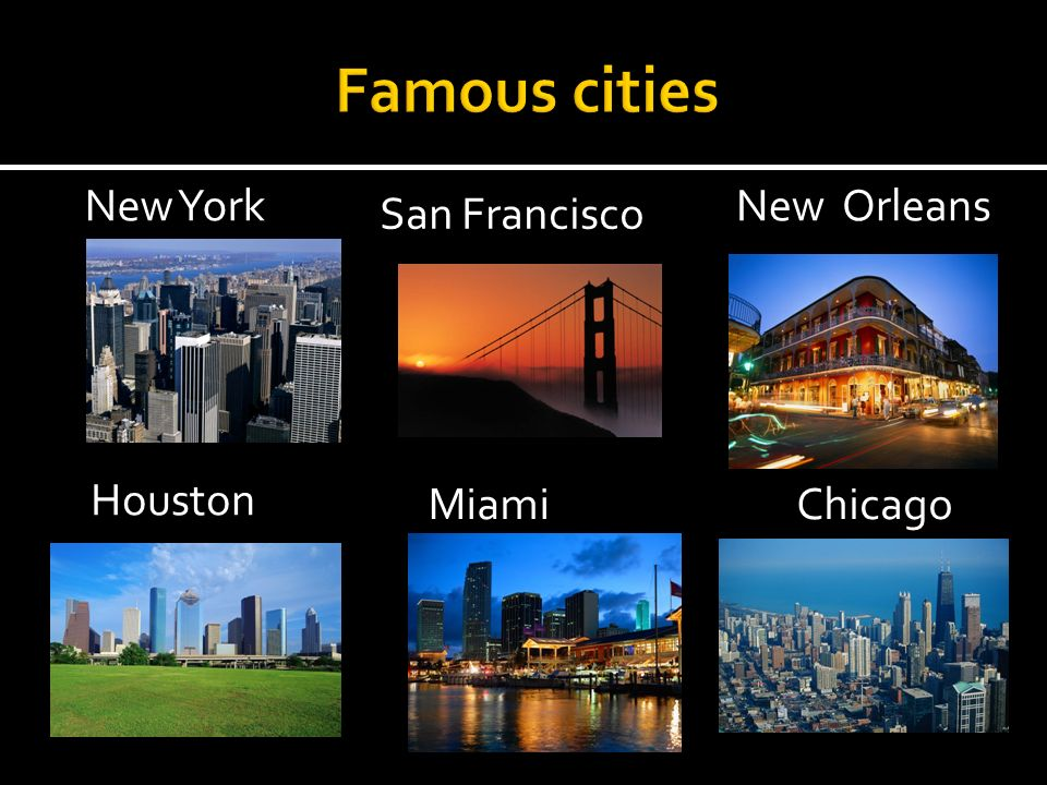 New York New Orleans Seattle Houston Miami New YorkNew Orleans San Francisco Houston MiamiChicago
