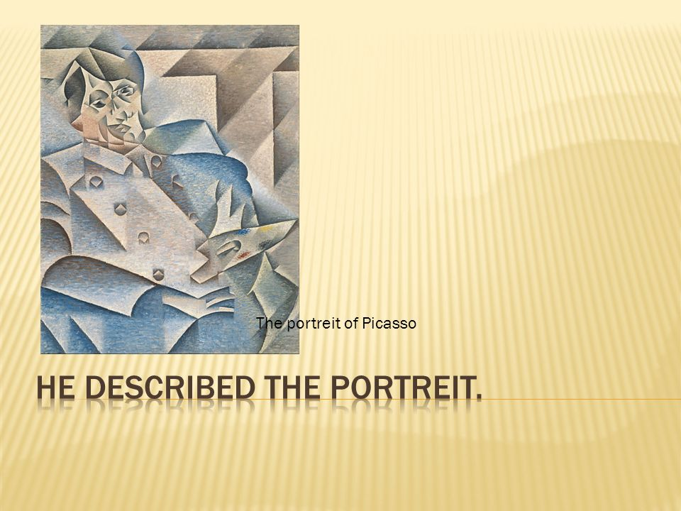 The portreit of Picasso
