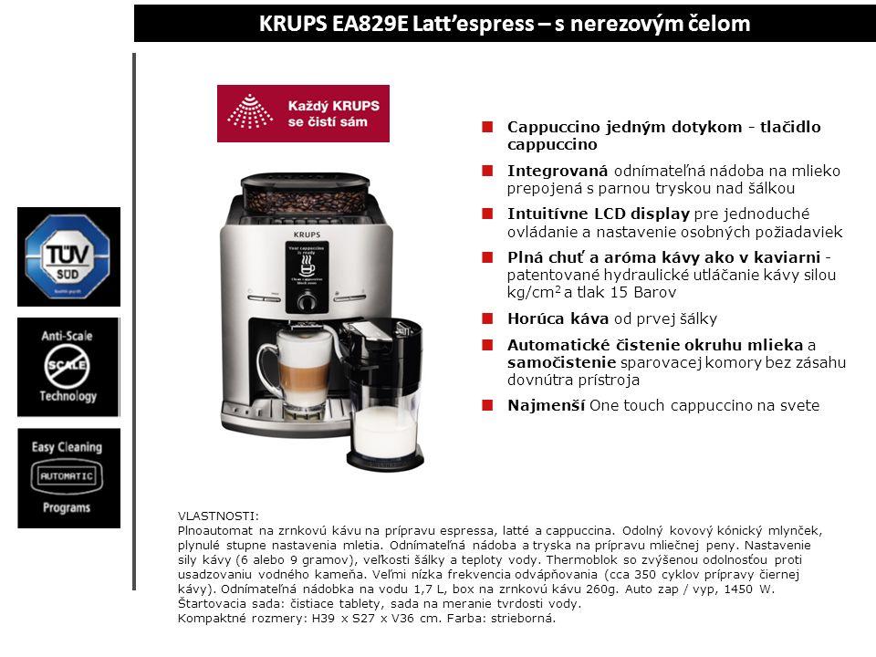 KRUPS EA829E Latt'espress- rozsdamentes acél előlappal Cappuccino egyetlen gombnyomással – cappuccino gomb Integrált kivehető tejtartály a gőzfúvókán keresztül a csészére csatlakoztatva Intuitív LCD kijelző az egyszerű használathoz és az egyéni elvárások beállításához Telt íz, kávéaroma, mint egy kávéházban – szabadalmaztatott hidraulikus préselés 30 kg/cm2 erővel és 15 Bar nyomással Forró kávé az első csészétől Automatikus tejkör tisztítás és öntisztító gőzkamrák a készülék belsejébe való beavatkozás nélkül A legkisebb One touch cappuccino a világon TULAJDONSÁGOK:Szemeskávéból automatikusan presszókávé, latté vagy capuccino készíthető.