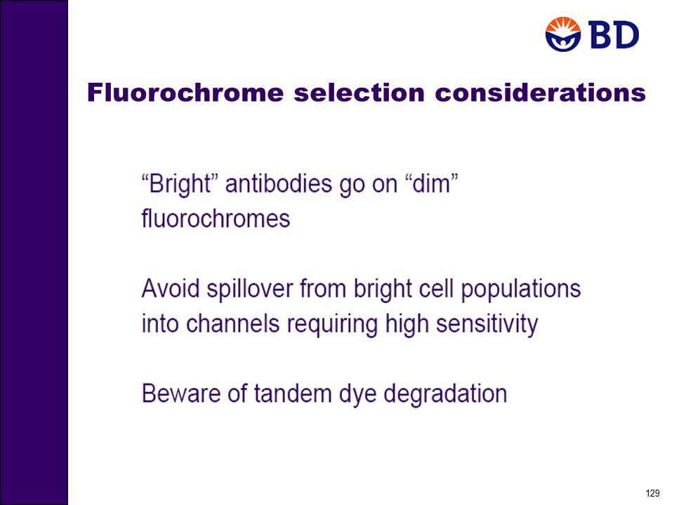 129 Fluorochrome selection considerations