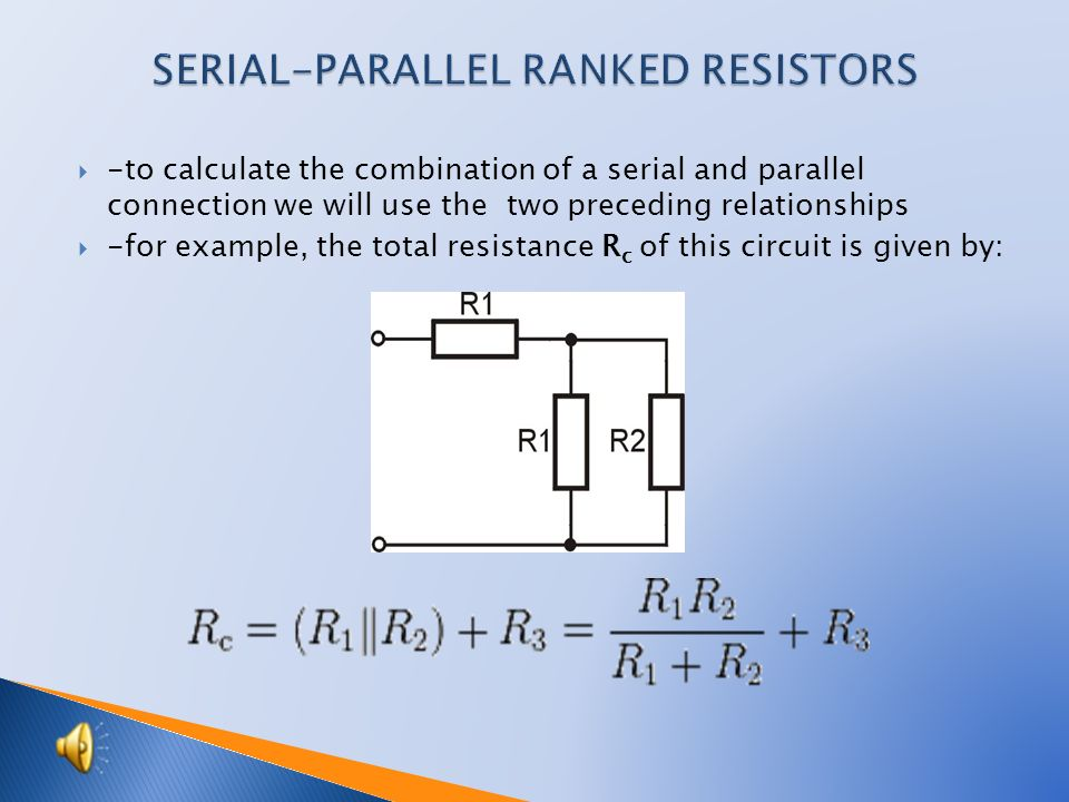  -as a symbol of a parallel connection of resistors we use two lines "