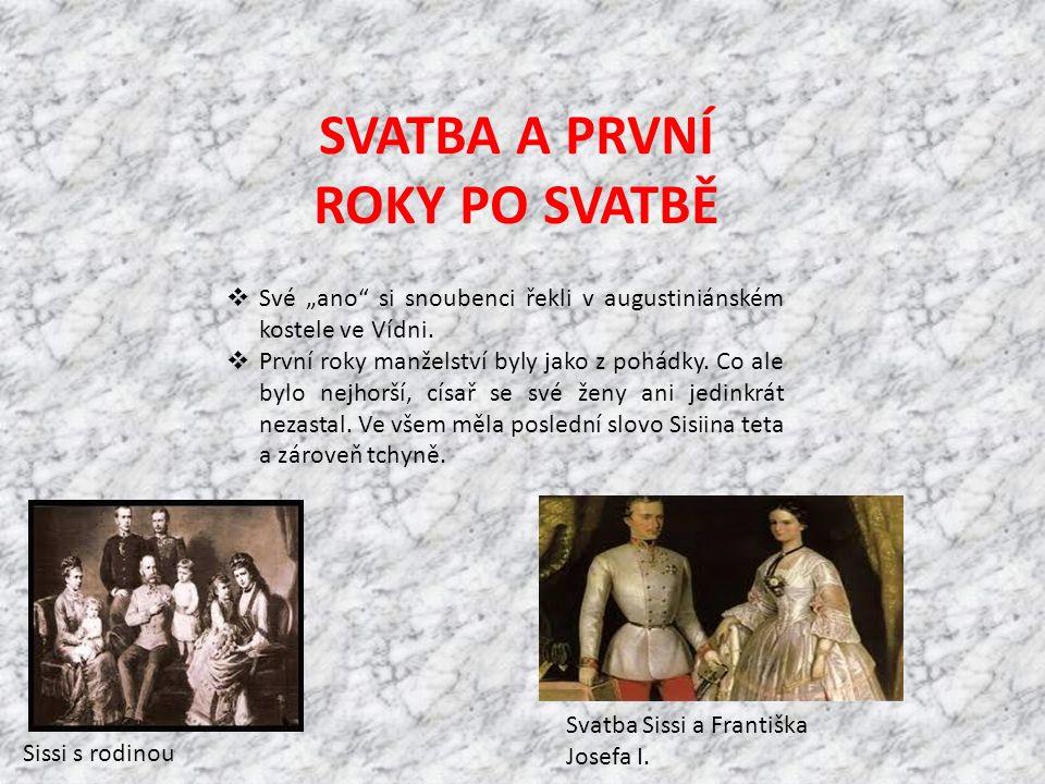 """SVATBA A PRVNÍ ROKY PO SVATBĚ  Své """"ano"""" si snoubenci řekli v augustiniánském kostele ve Vídni.  První roky manželství byly jako z pohádky. Co ale b"""