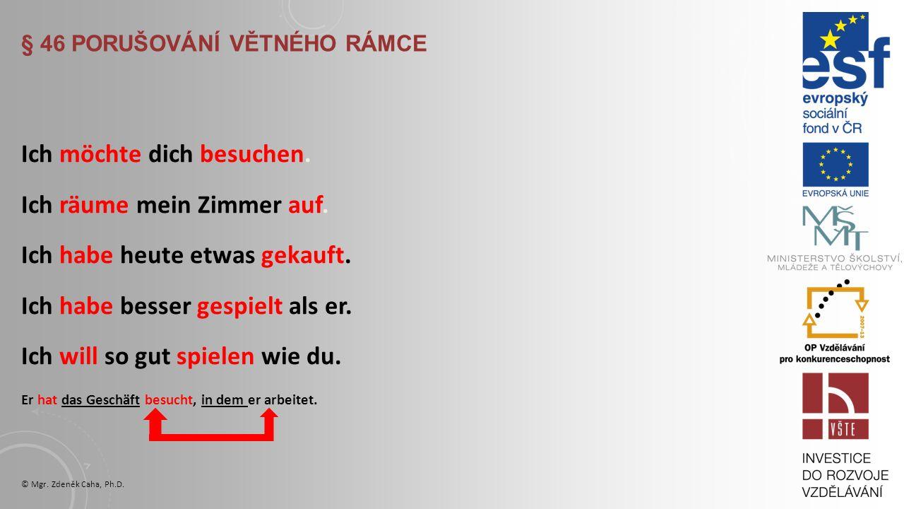 "§ 45 SLOVESO ""WERDEN"" a) stát se (kým) Er wird Arzt. Stane se lékařem. Sie will Lehrerin werden. Chce se stát učitelkou. b) werden + příd. jméno (změn"