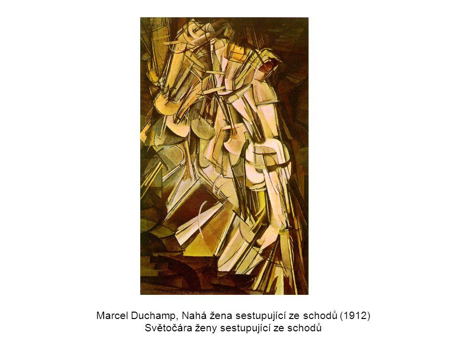 Marcel Duchamp, Nahá žena sestupující ze schodů (1912) Světočára ženy sestupující ze schodů