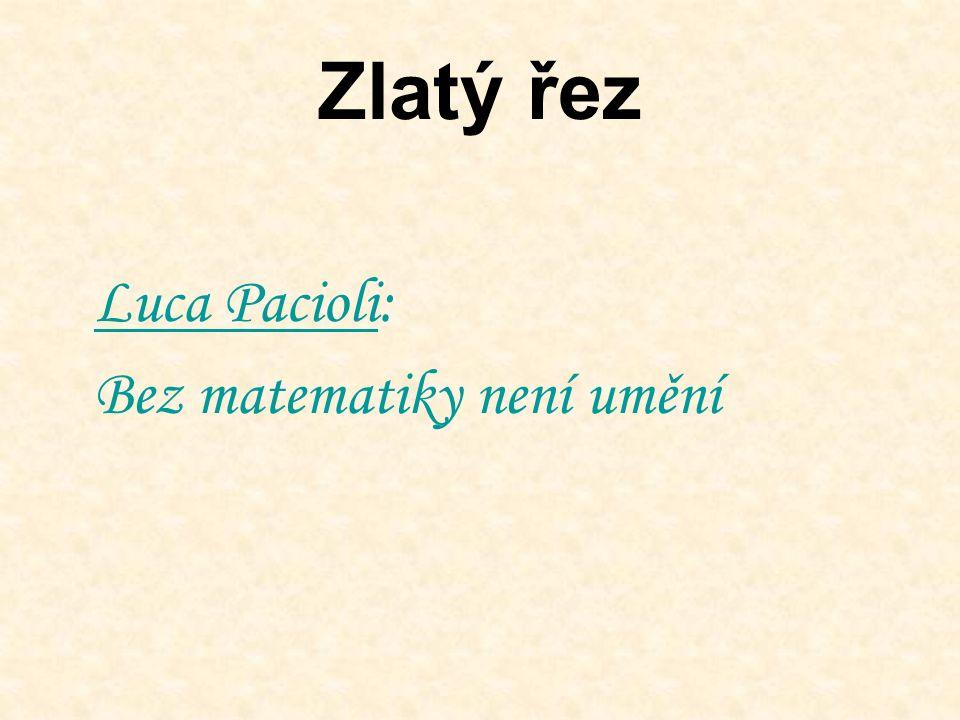 Zlatý řez Luca PacioliLuca Pacioli: Bez matematiky není umění