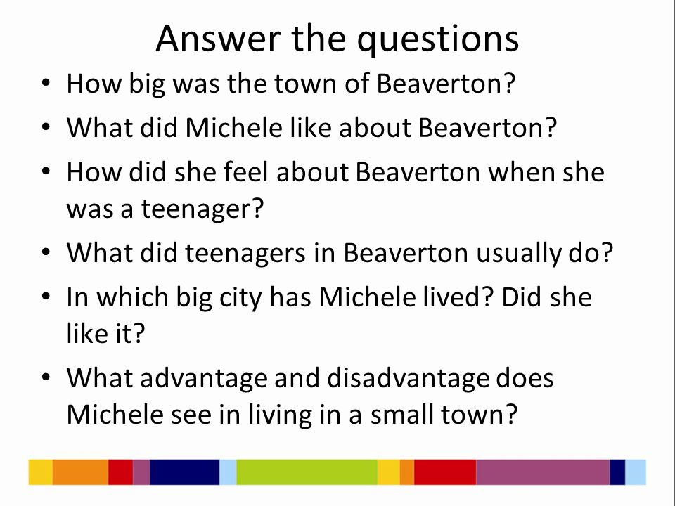Answer the questions How big was the town of Beaverton.