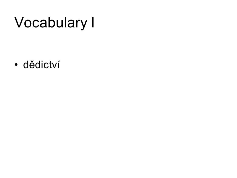 Vocabulary I dědictví