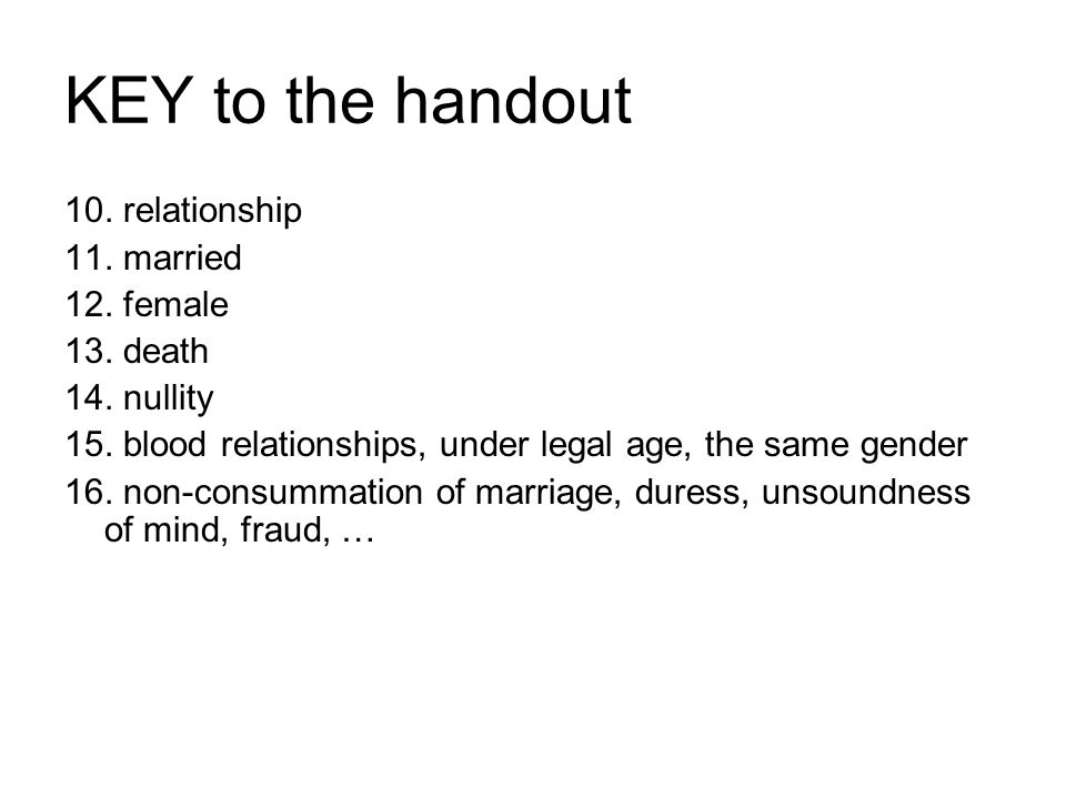 KEY to the handout 10.relationship 11. married 12.