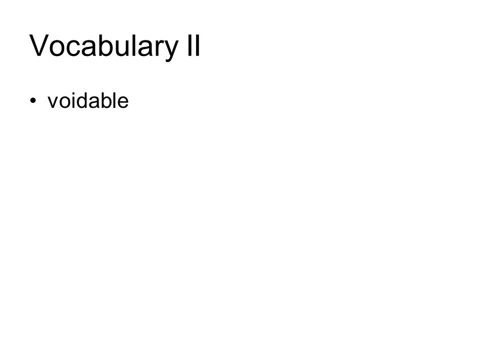 Vocabulary II voidable