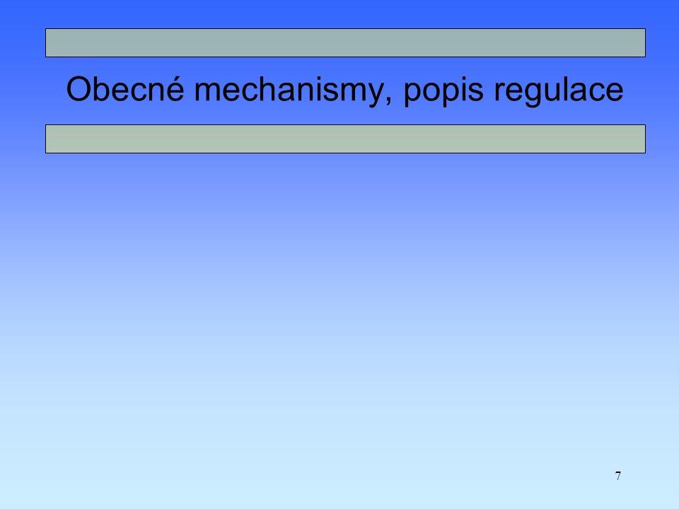 7 Obecné mechanismy, popis regulace