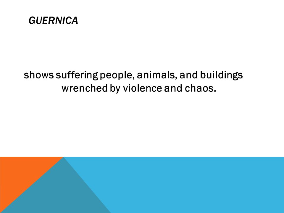 GUERNICA GUERNICA IS A TOWN IN THE PROVINCE OF BISCAY IN BASQUE COUNTRY.BISCAY