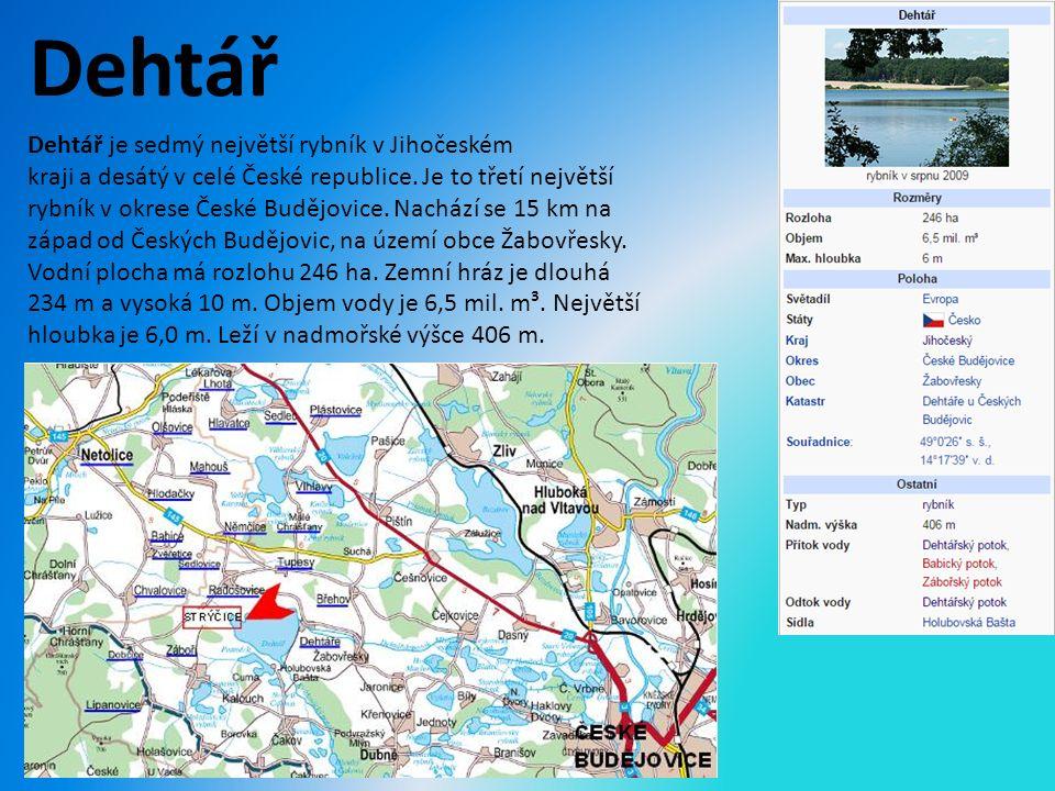 Dehtář Dehtář je sedmý největší rybník v Jihočeském kraji a desátý v celé České republice.