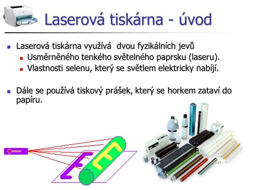 Laserová tiskárna - úvod Laserová tiskárna využívá dvou fyzikálních jevů Laserová tiskárna využívá dvou fyzikálních jevů Usměrněného tenkého světelnéh