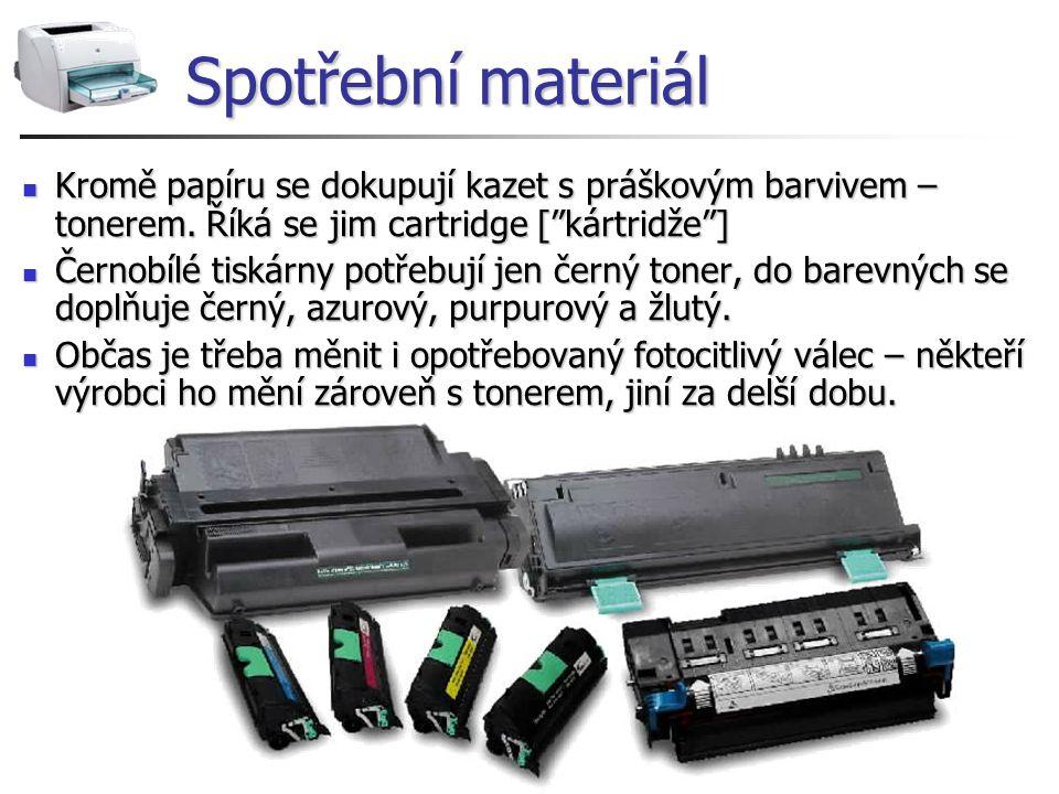 """Spotřební materiál Kromě papíru se dokupují kazet s práškovým barvivem – tonerem. Říká se jim cartridge [""""kártridže""""] Kromě papíru se dokupují kazet s"""
