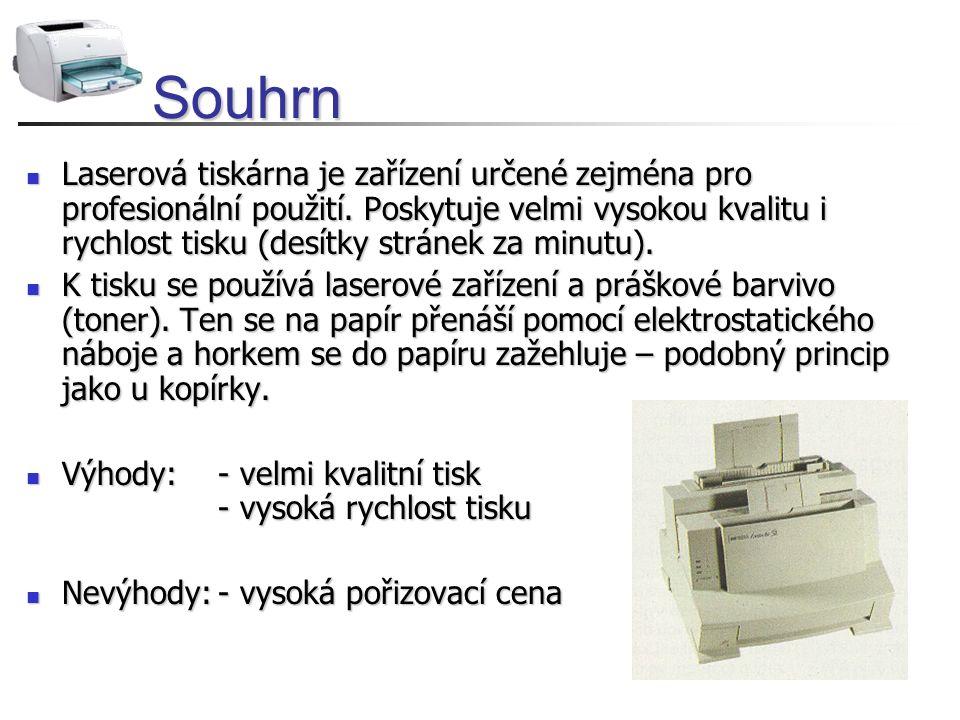 Souhrn Laserová tiskárna je zařízení určené zejména pro profesionální použití. Poskytuje velmi vysokou kvalitu i rychlost tisku (desítky stránek za mi
