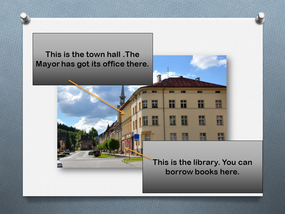 This is the town hall.The Mayor has got its office there.
