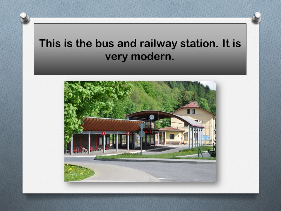 This is the bus and railway station. It is very modern.