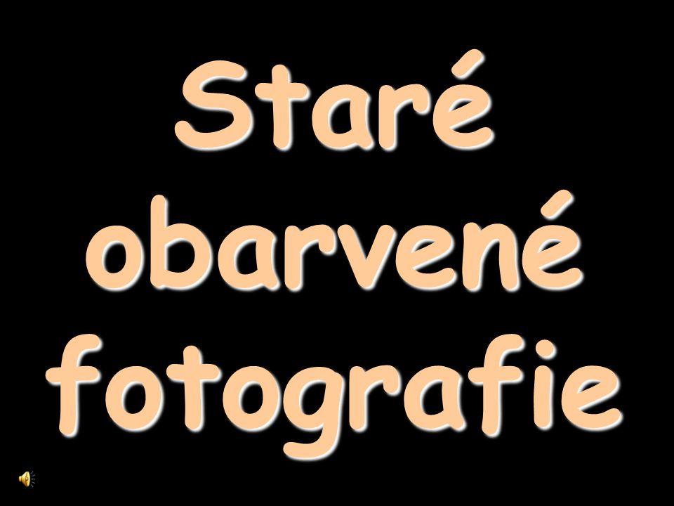 Staréobarvenéfotografie