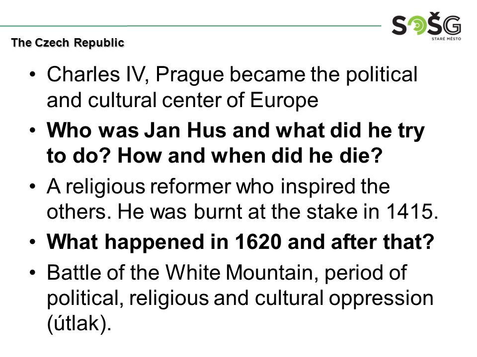 Charles IV, Prague became the political and cultural center of Europe Who was Jan Hus and what did he try to do.