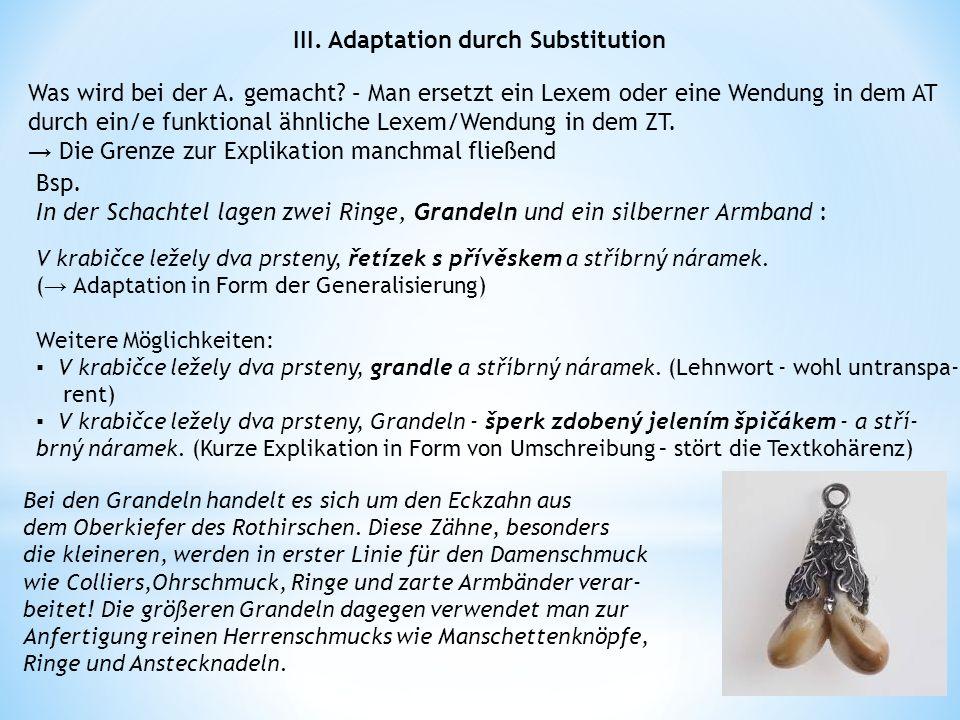 III. Adaptation durch Substitution Was wird bei der A.