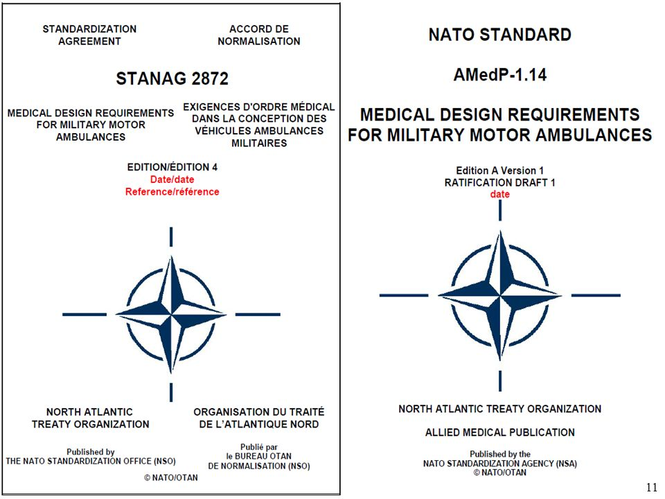 Úřad pro obrannou standardizaci, katalogizaci a státní ověřování jakosti Odbor obranné standardizace 11 STANAG Ratification Draft + AP Final Draft 11