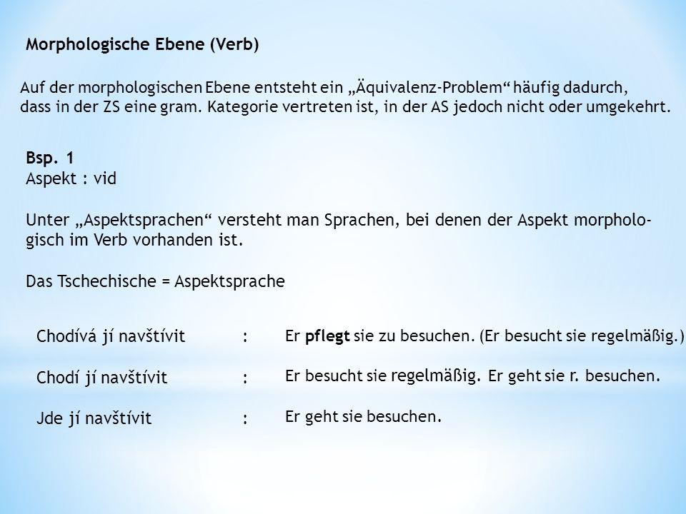 Morphologische Ebene (Verb) Bsp.