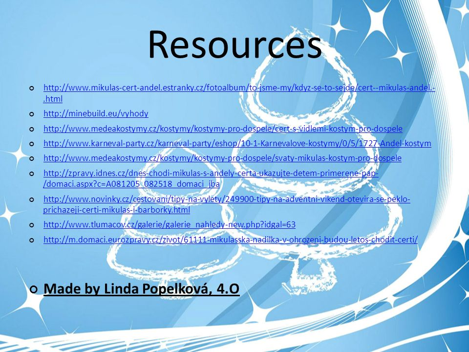 Resources http://www.mikulas-cert-andel.estranky.cz/fotoalbum/to-jsme-my/kdyz-se-to-sejde/cert--mikulas-andel.-.html http://minebuild.eu/vyhody http:/