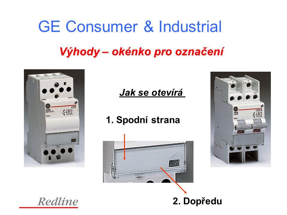 GE Consumer & Industrial Výhody – okénko pro označení 1. Spodní strana 2. Dopředu Jak se otevírá