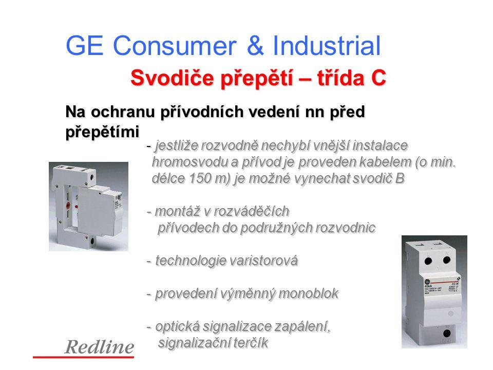 GE Consumer & Industrial Svodiče přepětí – třída C Na ochranu přívodních vedení nn před přepětími - jestliže rozvodně nechybí vnější instalace hromosvodu a přívod je proveden kabelem (o min.