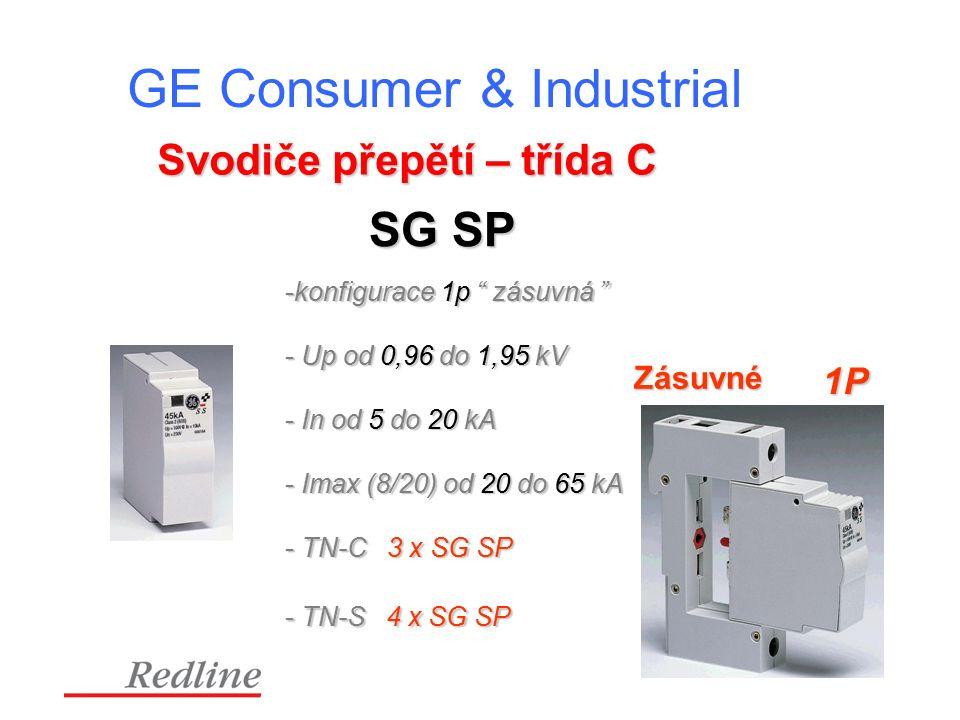 GE Consumer & Industrial Svodiče přepětí – třída C 1P -konfigurace 1p zásuvná - Up od 0,96 do 1,95 kV - In od 5 do 20 kA - Imax (8/20) od 20 do 65 kA - TN-C 3 x SG SP - TN-S 4 x SG SP SG SP Zásuvné