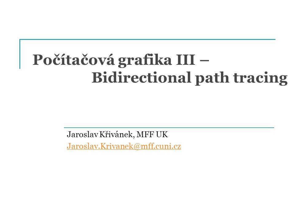 Eliminace směrů (pouze body na ploše) Zavedeme značení: Tříbodová formulace přenosu světla PG III (NPGR010) - J.