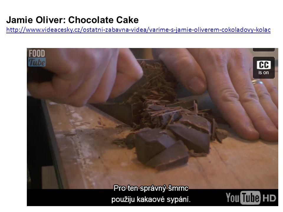 Jamie Oliver: Chocolate Cake http://www.videacesky.cz/ostatni-zabavna-videa/varime-s-jamie-oliverem-cokoladovy-kolac