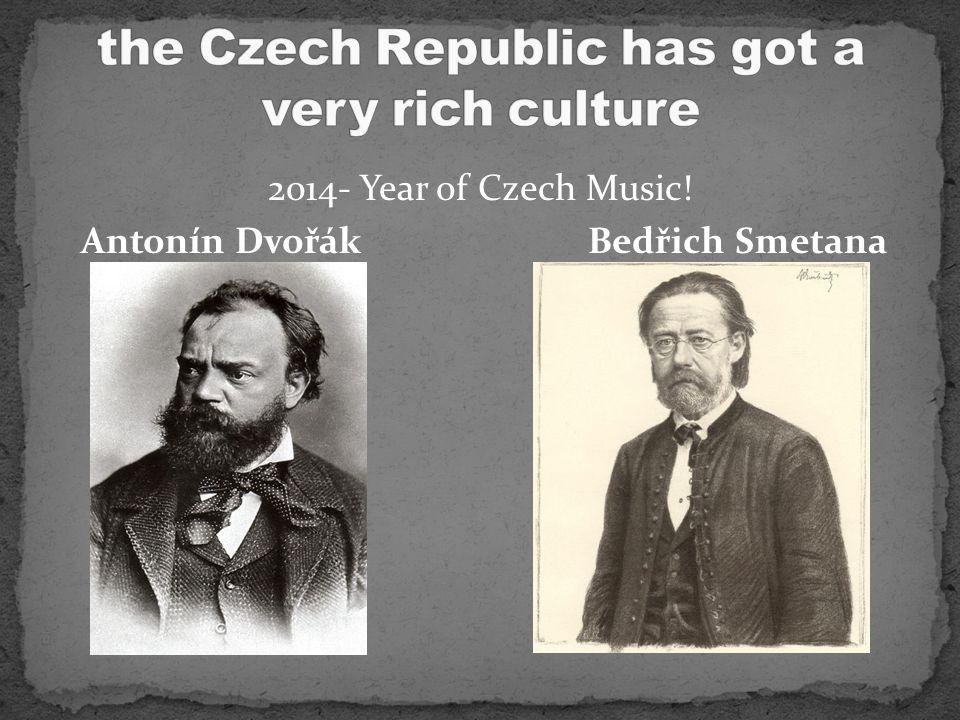 2014- Year of Czech Music! Antonín Dvořák Bedřich Smetana