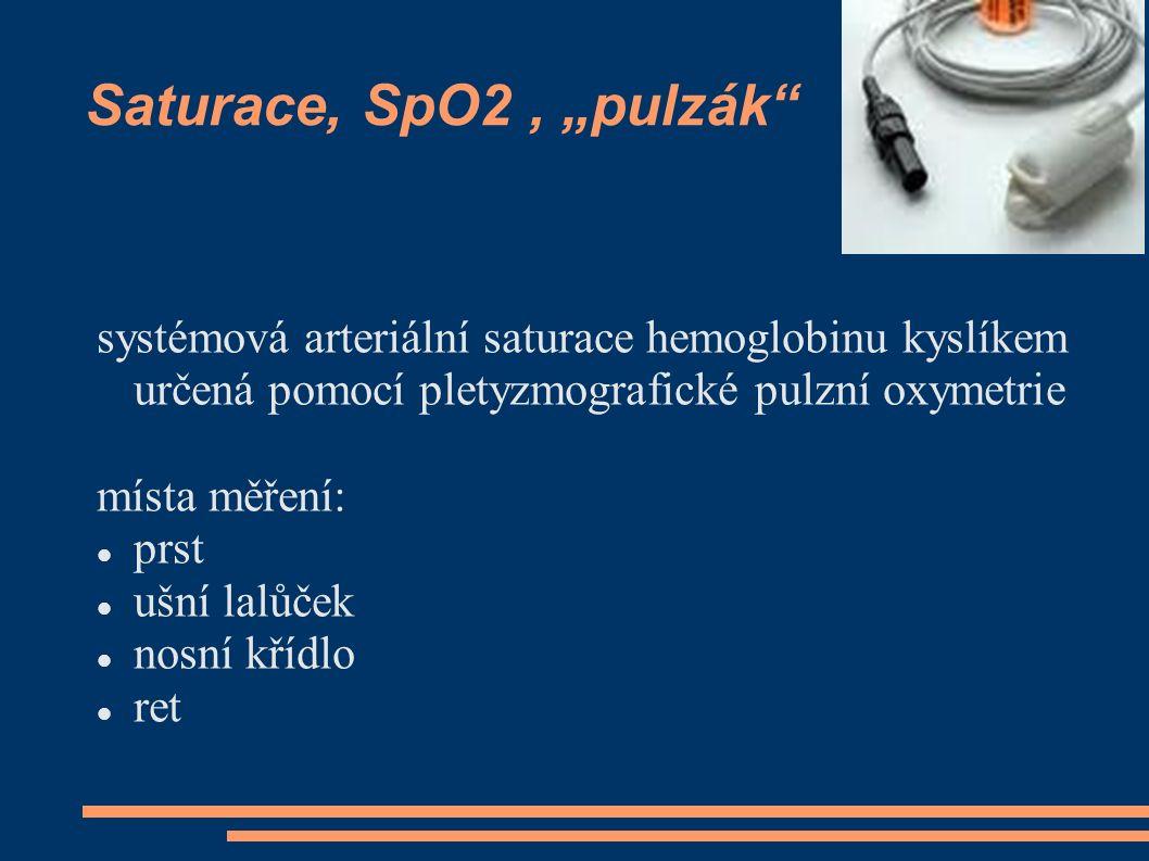 """Saturace, SpO2, """"pulzák"""" systémová arteriální saturace hemoglobinu kyslíkem určená pomocí pletyzmografické pulzní oxymetrie místa měření: prst ušní la"""