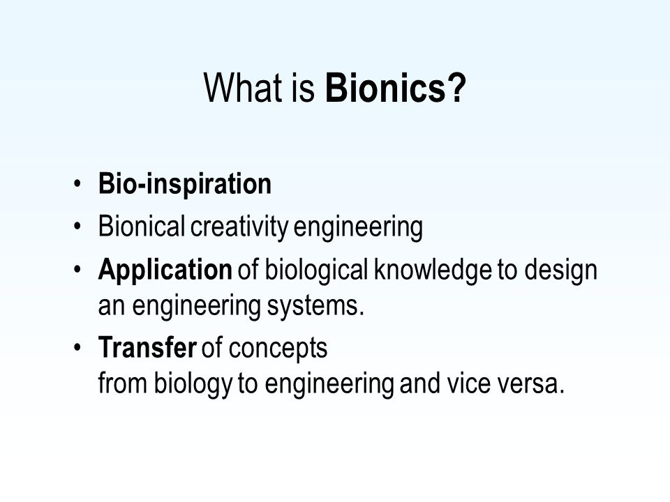 What is Bionics.