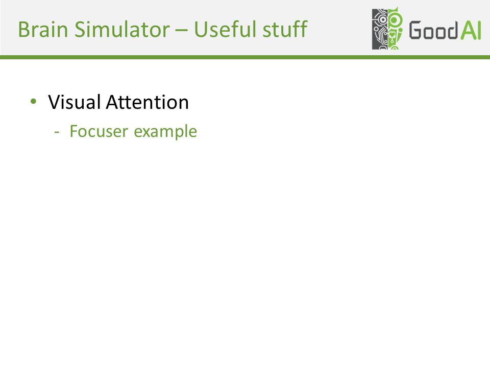 Brain Simulator – Useful stuff Visual Attention -Focuser example