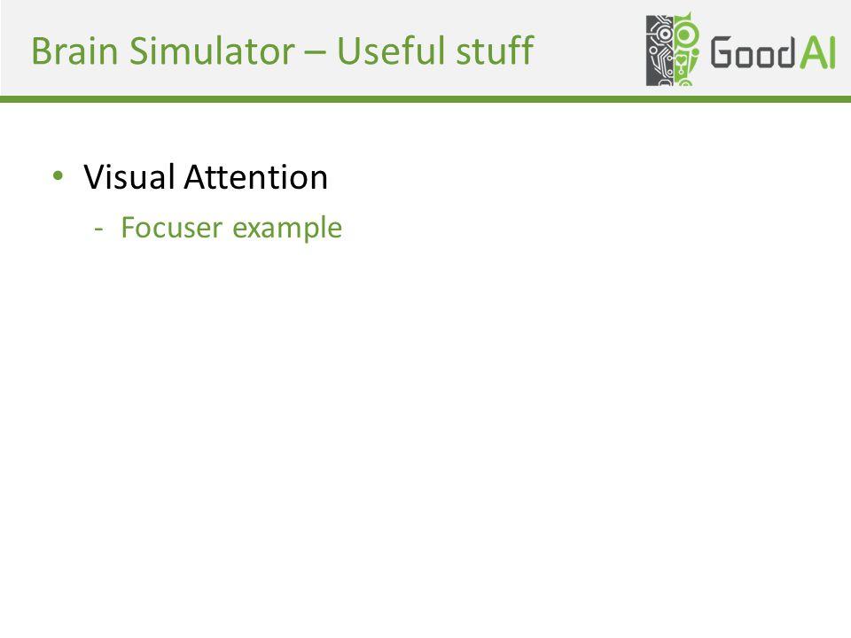 Brain Simulator – Useful stuff Visual Attention -Focuser example