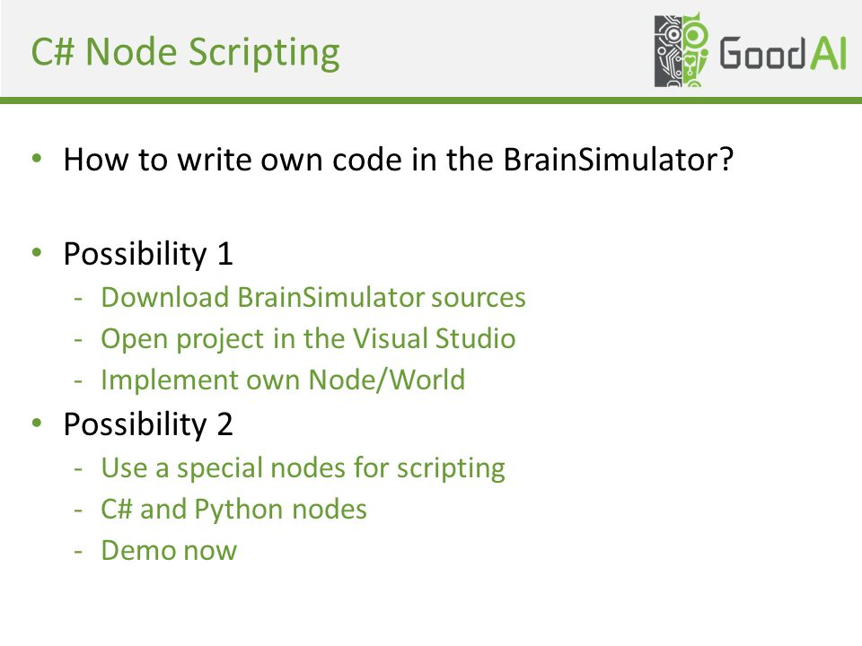 C# Node Scripting How to write own code in the BrainSimulator.