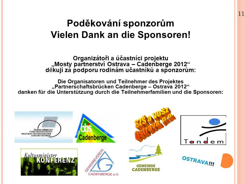 11.09.12 Poděkování sponzorům Vielen Dank an die Sponsoren.